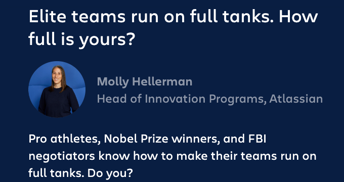 Elite teams run on full tanks. How full is yours?