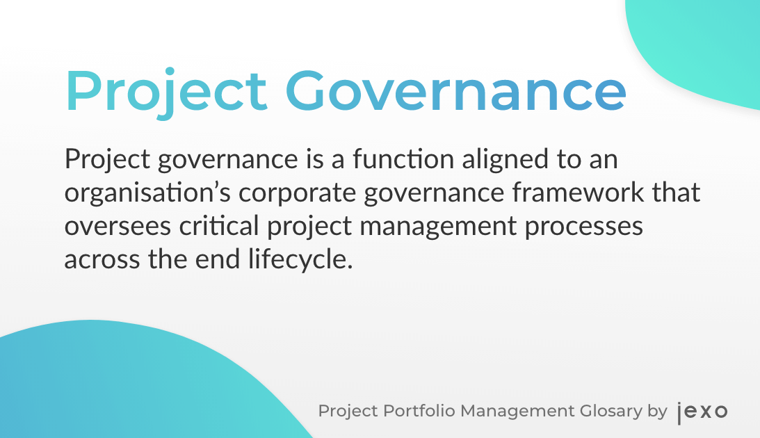 Definition: What is Project Governance?