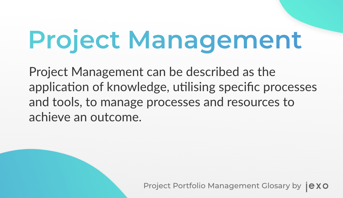 Definition: What is project management?