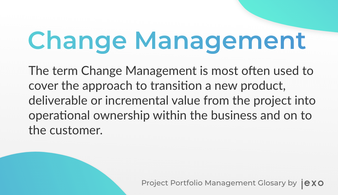 Definition: What is Change management?