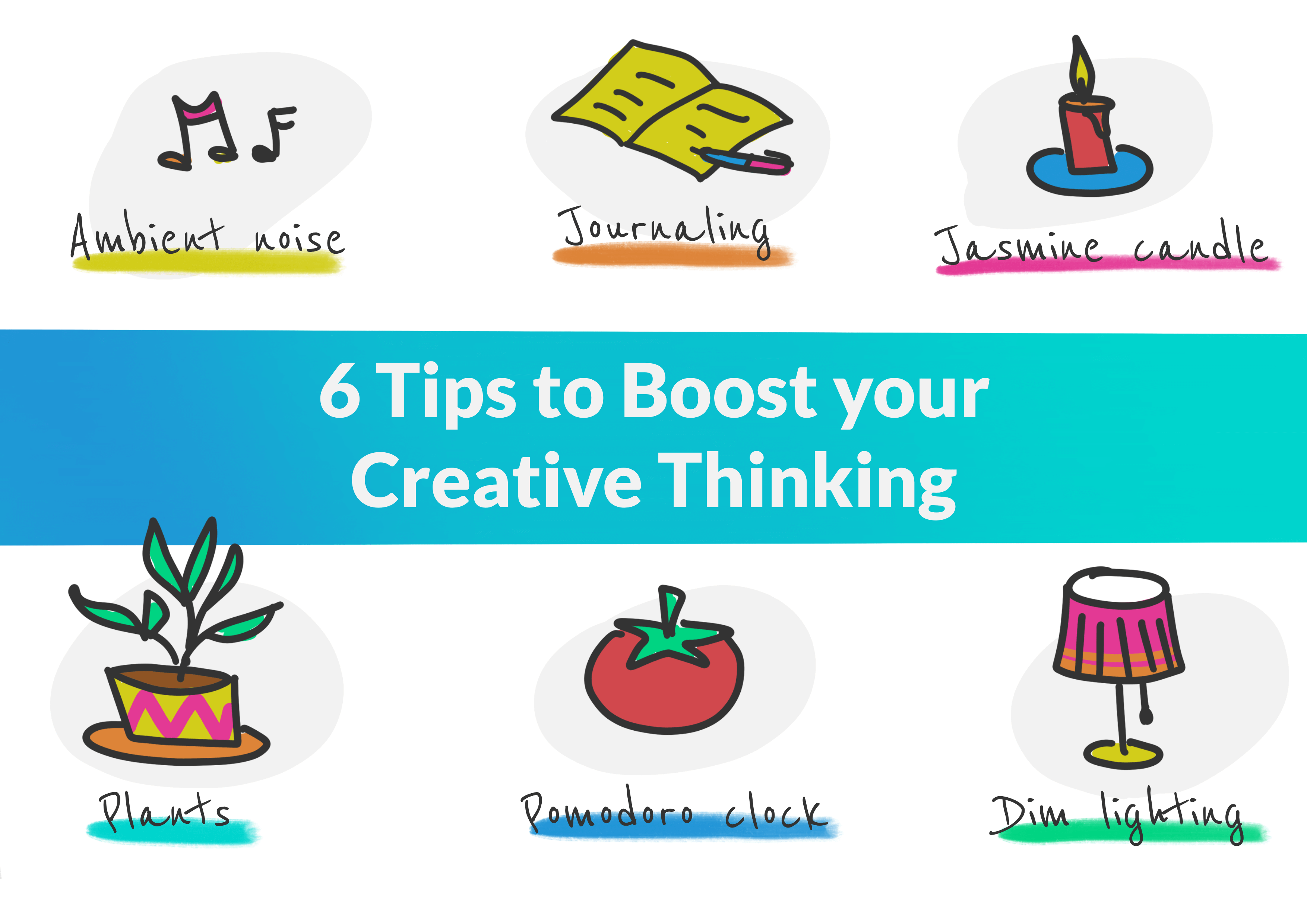 Tips to boost your creative thinking with low budget