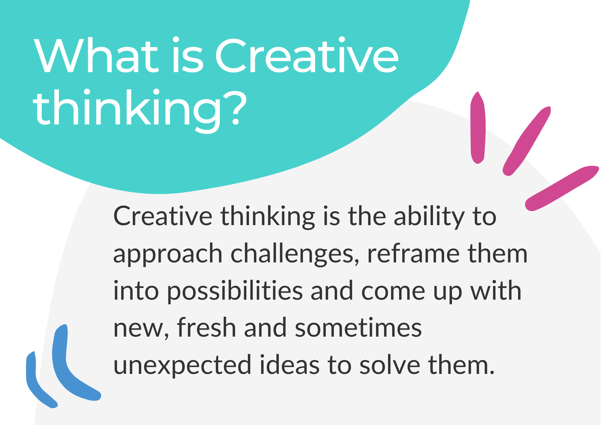 The definition of creative thinking