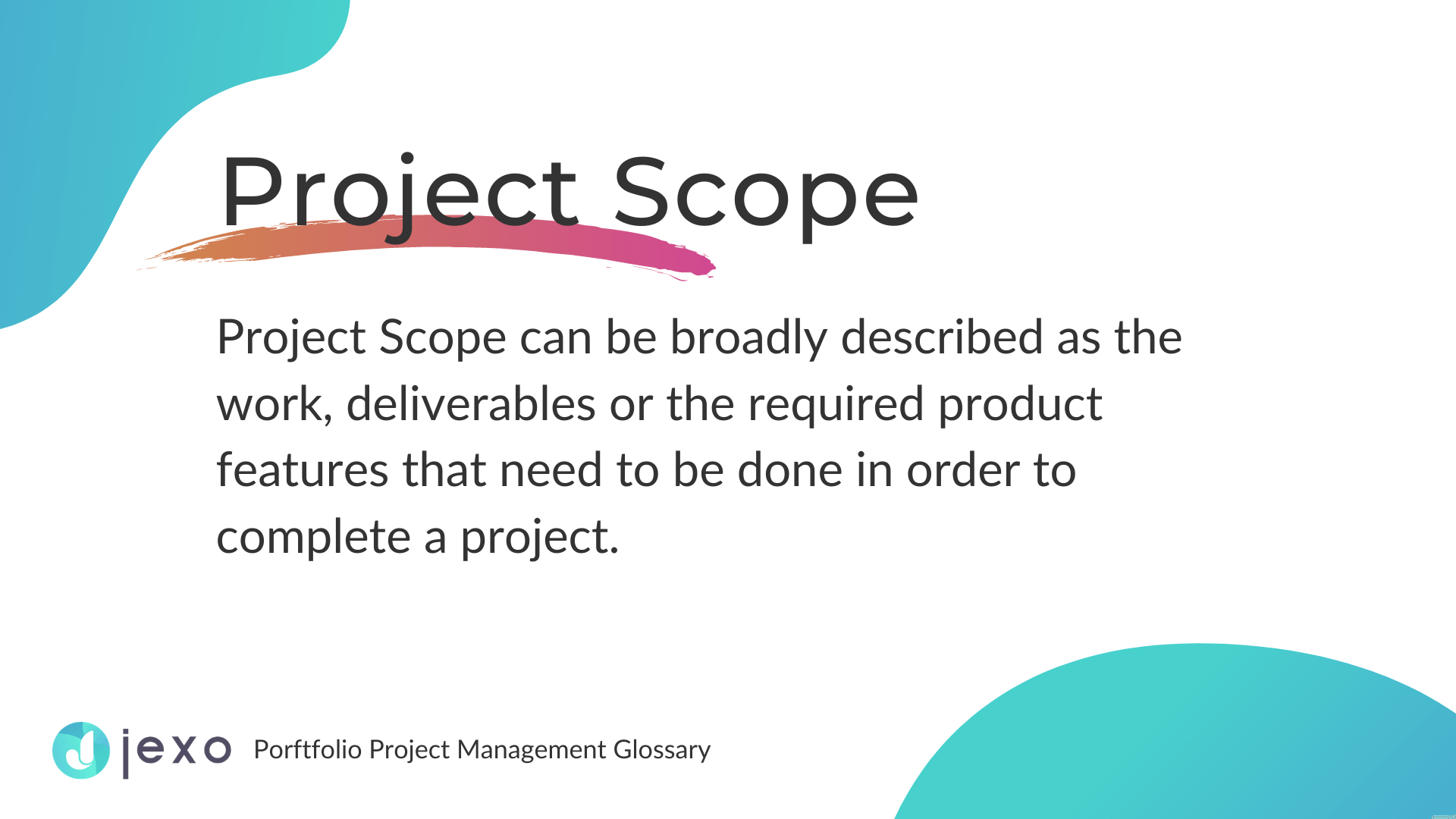 Definition: What is Project scope in Project management?