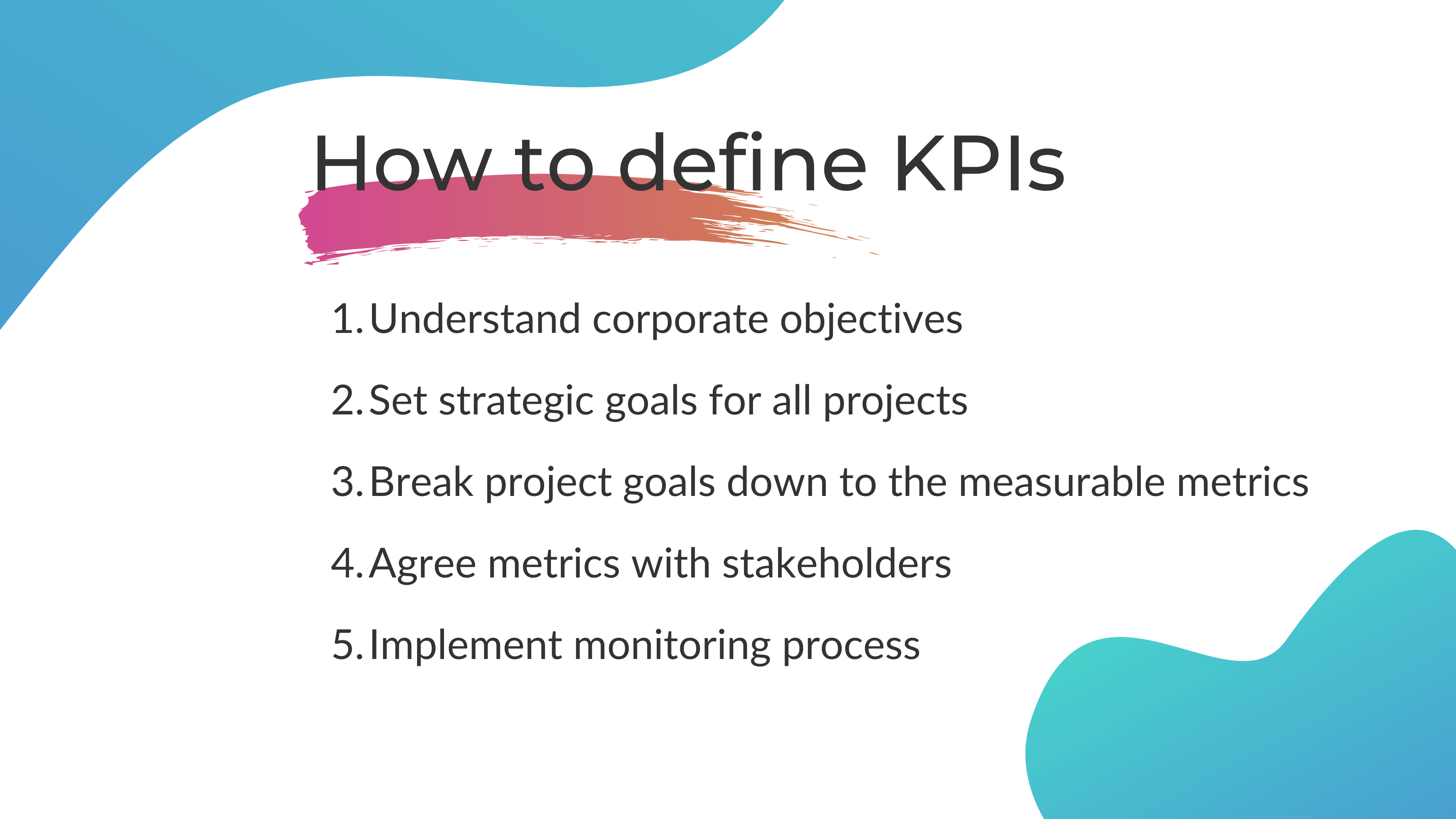 How to define KPIs for your project in 5 steps