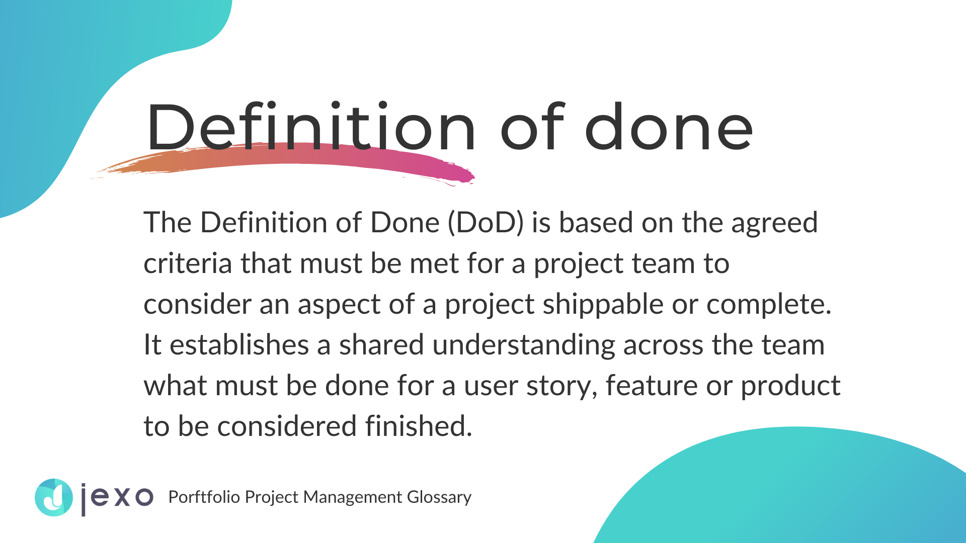 Definition: What is Definition of Done?