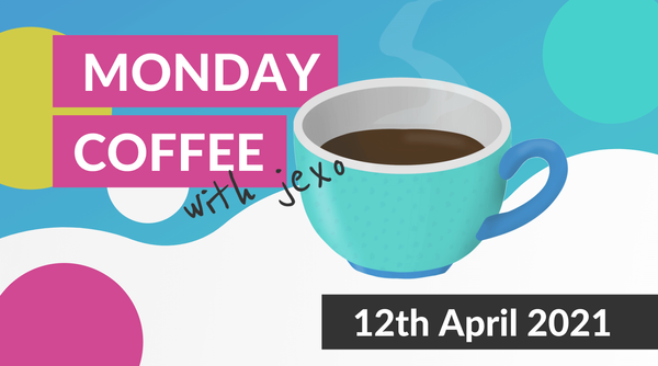 Morning Coffee with Jexo - What's new in Atlassian | 12th April 2021