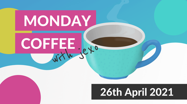 Morning Coffee with Jexo - What's new in Atlassian | 26th April 2021